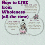 How to Live from Wholeness – All the time